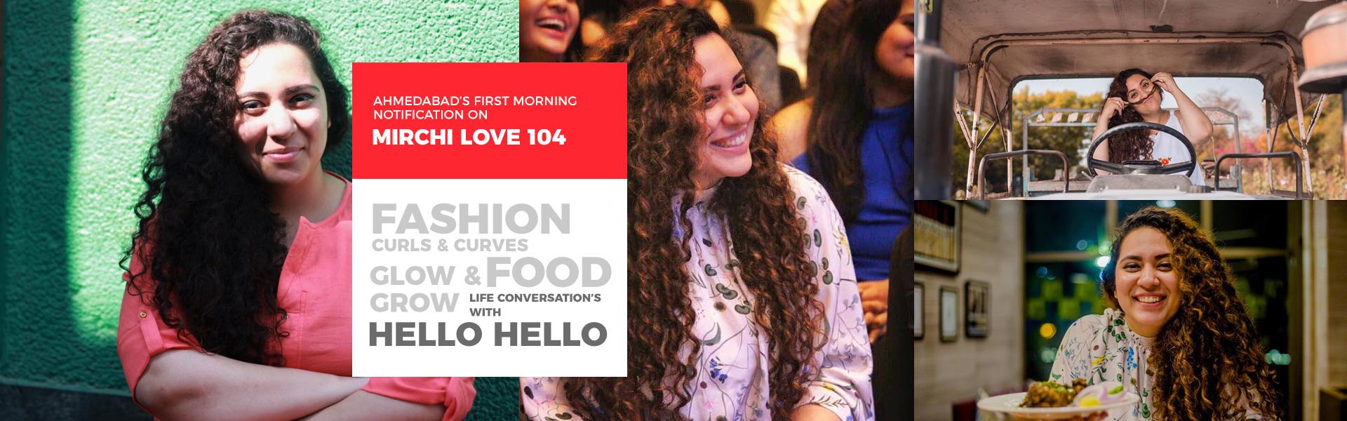 Ekta Sandhir Curls & Curves Ahmedabad's First Morning Notification On Mirchi Love 104 Food Fashion Life Conversation's with Hello Hello Glow & Grow