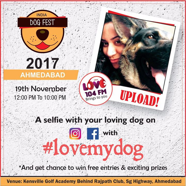 Use the #Lovemydog  Upload a selfie with your darling dog and stand a chance to win free entry at DOG Fest