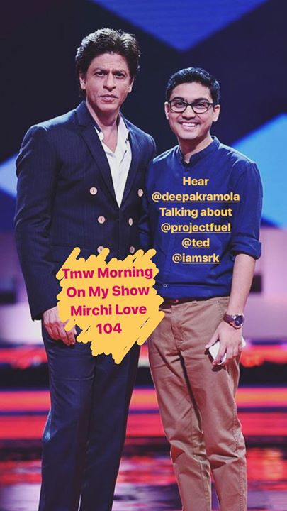Yay Yay Yay !  Did you hear @deepakramola ask @iamsrk his life lesson on #TEDTalksIndiaNayiSoch? Well hear him talk about some amazing life lessons and stories tmw morning on my show ! Mirchi Love 104  _____________________________________________ #TED #TEDTalks #TEDTalksIndia #ProjectFUEL #LifeLessons #VillageStories #Learnings #HumanWisdom #Poetry #Celebration #Ideas #Wisdom #Love #Learning #StarPlus #NayiSoch